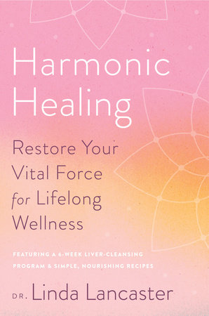 Harmonic Healing by Linda Lancaster