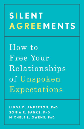 Silent Agreements by Linda D. Anderson, PhD, Sonia R. Banks, PhD and Michele L. Owens, PhD