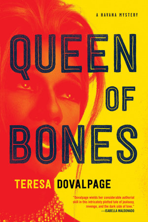 Queen of Bones by Teresa Dovalpage