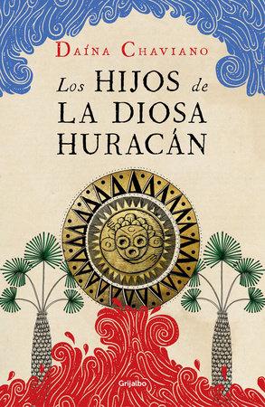 Los hijos de la diosa Huracán / The Goddess Hurricanes Children