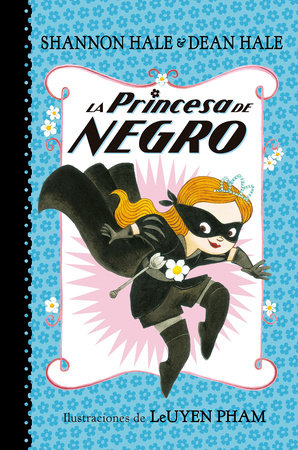 La Princesa de Negro / The Princess in Black