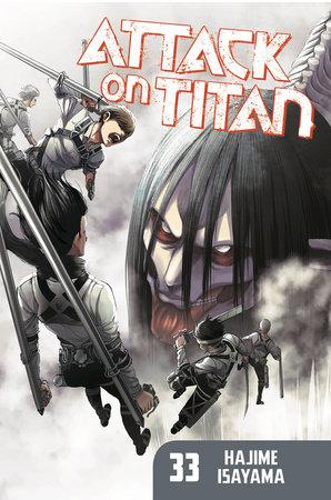 Attack On Titan 33 By Hajime Isayama 9781646510269 Penguinrandomhouse Com Books