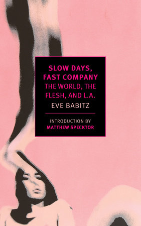 The cover of the book Slow Days, Fast Company