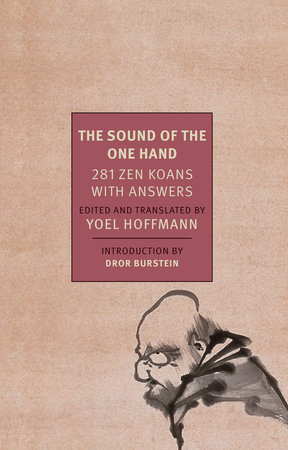 The Sound of the One Hand by