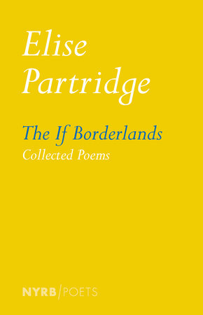 The If Borderlands by Elise Partridge