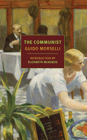 The Communist by Guido Morselli