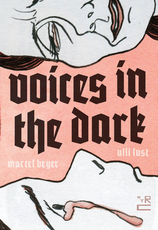 Voices in the Dark by Ulli Lust