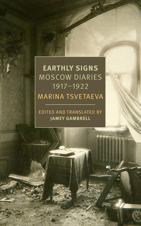 Earthly Signs by Marina Tsvetaeva