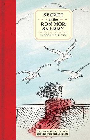 Secret of the Ron Mor Skerry by Rosalie K. Fry