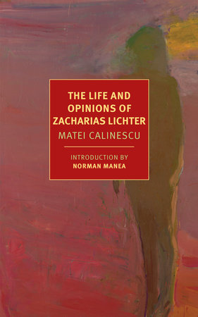 The Life and Opinions of Zacharias Lichter