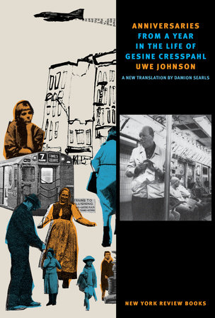 Anniversaries by Uwe Johnson | PenguinRandomHouse com: Books