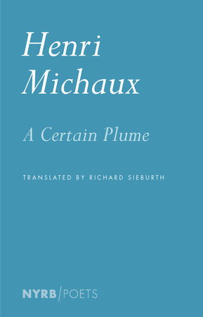 A Certain Plume by Henri Michaux