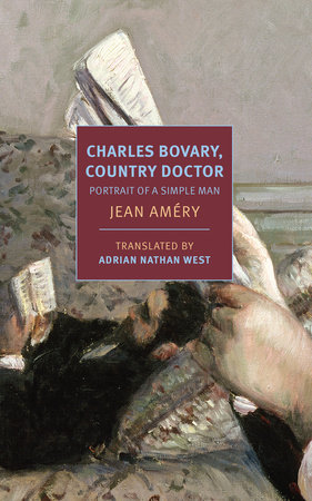Charles Bovary, Country Doctor by Jean Améry