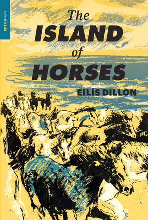 The Island of Horses by Eilís Dillon