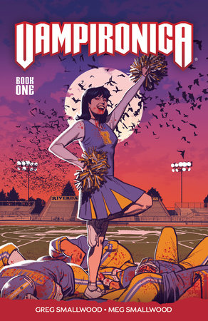 Vampironica Vol. 1 by Greg Smallwood and Megan Smallwood
