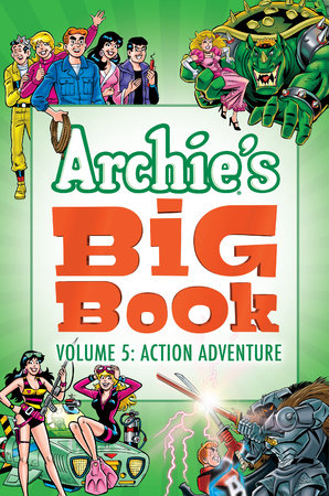 Archie's Big Book Vol. 5 by Archie Superstars