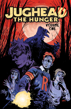 Jughead: The Hunger Vol. 1