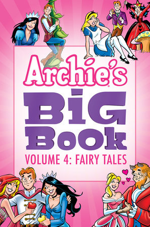 Archie's Big Book Vol. 4 by Archie Superstars