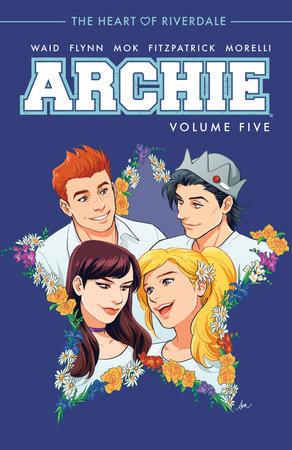 Archie Vol. 5 by Mark Waid