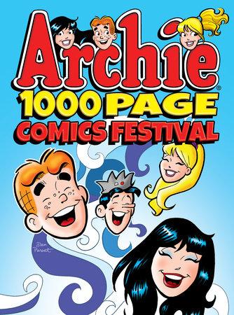 Archie 1000 Page Comics Festival by Archie Superstars