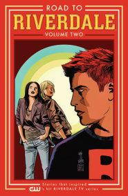 Road to Riverdale Vol. 2