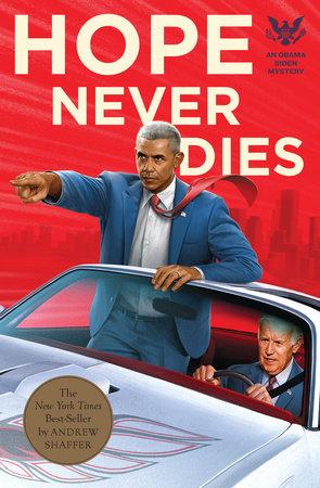 Hope Never Dies by Andrew Shaffer