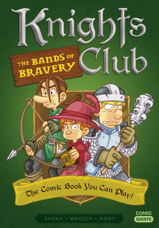 Knights Club: The Bands of Bravery by Shuky