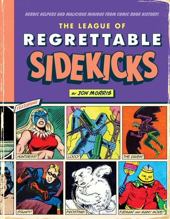 The League of Regrettable Sidekicks