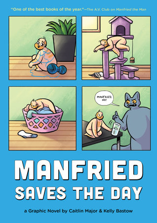 Manfried Saves the Day by Caitlin Major