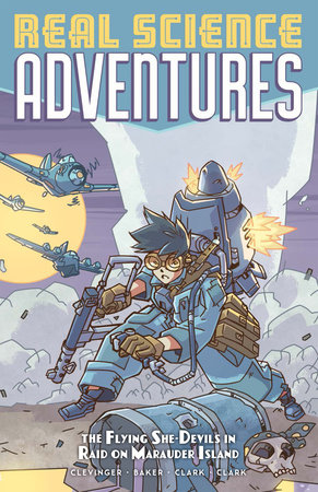 Atomic Robo Presents Real Science Adventures: The Flying She-Devils in Raid on Marauder Island