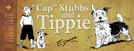 "LOAC Essentials Volume 11: ""Cap"" Stubbs and Tippie, 1945 by Edwina Dumm"