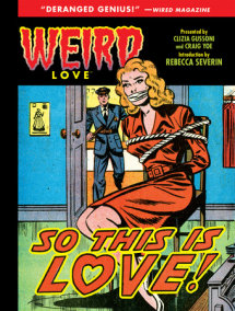 Weird Love: So This is Love!
