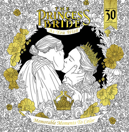 The Princess Bride: As You Wish: Memorable Quotes to Color by