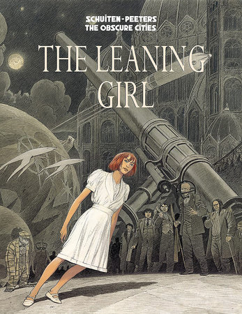 The Leaning Girl by Benoit Peeters and Francois Schuiten