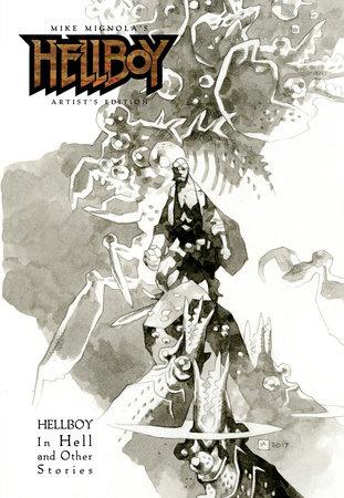 Mike Mignola's Hellboy Artist's Edition by Mike Mignola