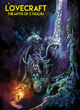 Lovecraft: The Myth of Cthulhu by Esteban Maroto