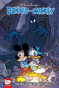 Donald and Mickey: The Big Fat Flat Blot Plot