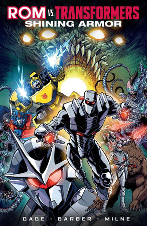 Rom vs. Transformers: Shining Armor by Christos Gage and John Barber