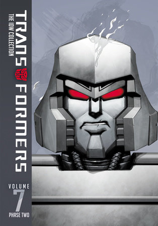 Transformers: IDW Collection Phase Two Volume 7 by James Roberts and John Barber