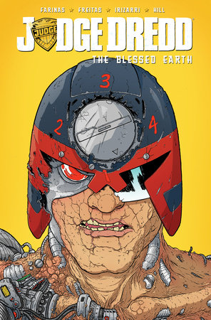 Judge Dredd The Blessed Earth Vol 2 By Ulises Farinas And Erick Freitas