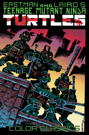 Teenage Mutant Ninja Turtles Color Classics, Vol. 1 by Kevin Eastman and Peter Laird