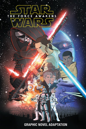 Star Wars: The Force Awakens Graphic Novel Adaptation by