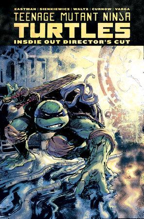 Teenage mutant ninja turtles inside out directors cut by kevin teenage mutant ninja turtles inside out directors cut by kevin eastman voltagebd Gallery