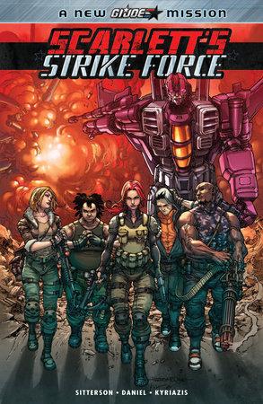 Scarlett's Strike Force by Aubrey Sitterson