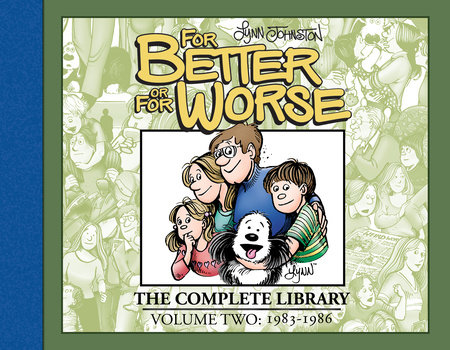 For Better or For Worse: The Complete Library, Vol. 2 by Lynn Johnston