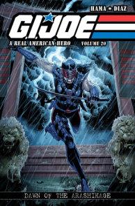 G.I. JOE: A Real American Hero, Vol. 20 - Dawn of the Arashikage