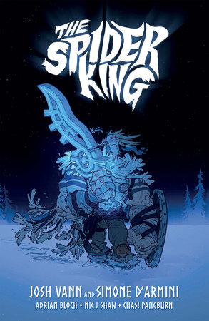 The Spider King by Josh Vann
