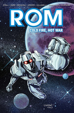Rom: Cold Fire, Hot War by Chris Ryall and Christos Gage