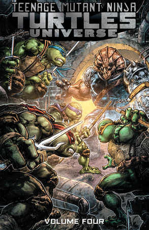 Teenage Mutant Ninja Turtles Universe, Vol. 4: Home