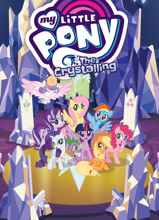 My Little Pony: The Crystalling by Josh Haber